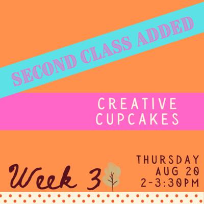 Creative Cupcakes - Thursday - week three