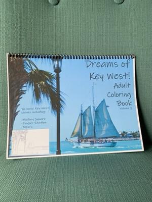 Key West Adult Coloring Book - Dreams of Key West! Volume 2