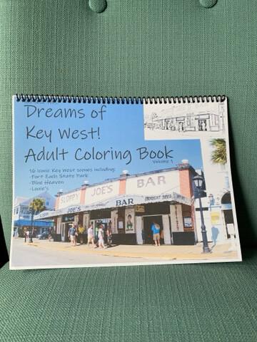 Key West Adult Coloring Book - Dreams of Key West! Volume 1