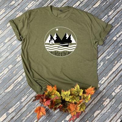 Life's Better At The Lake T-Shirt