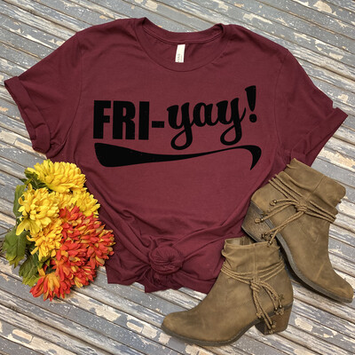 FRI-YAY! T-SHIRT
