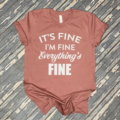 It's Fine Womens Graphic T Shirt