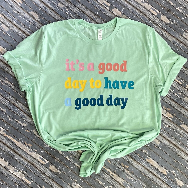 Good Day Graphic T Shirt