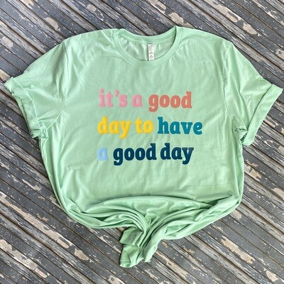 Good Day Graphic T Shirt