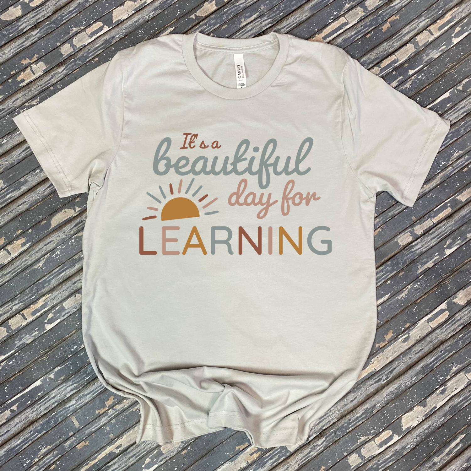 Beautiful Day For Learning Graphic Tee