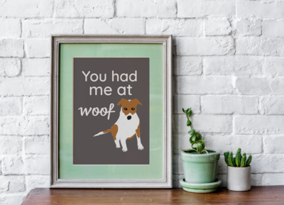 You Had Me At Woof Funny Dog Digital Download