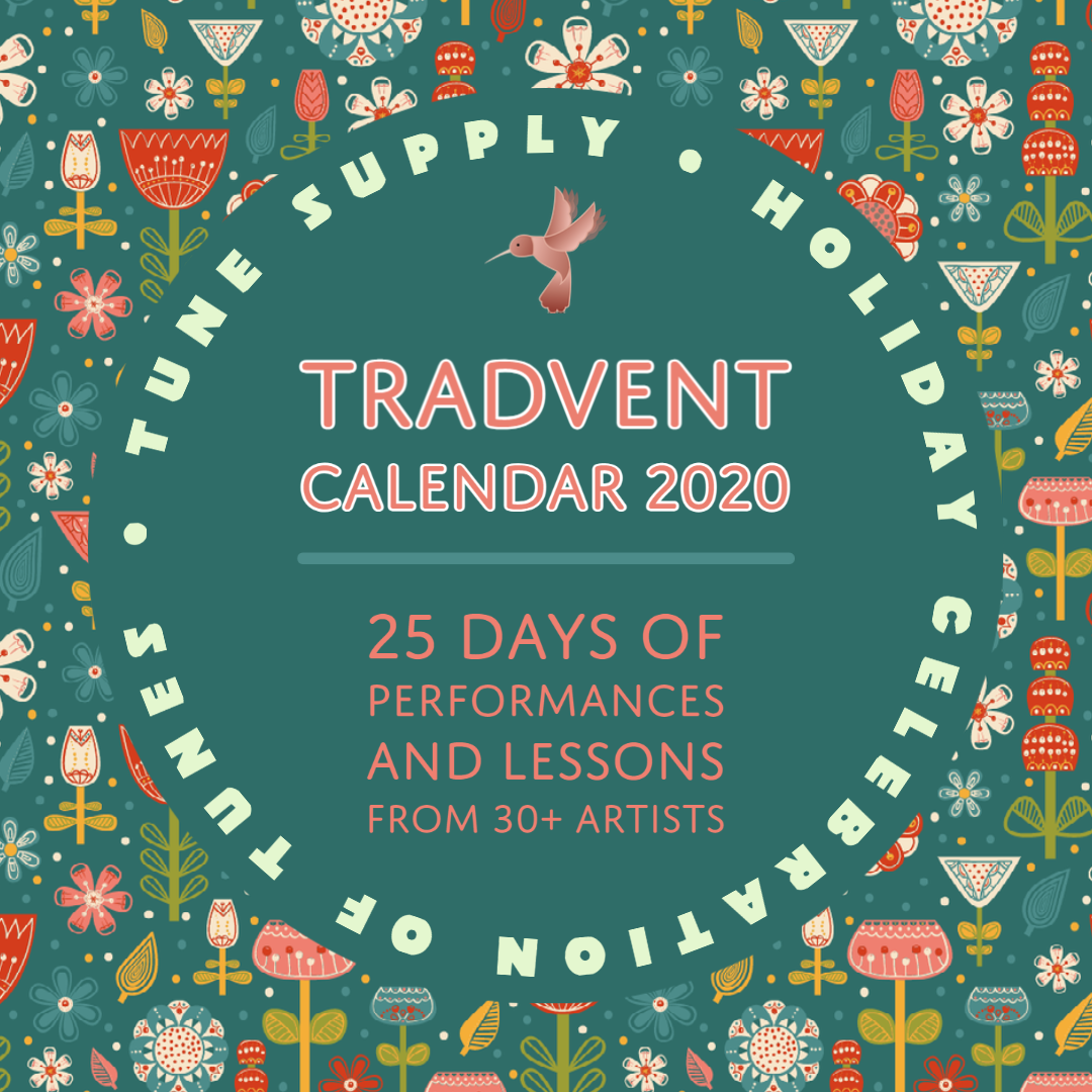 Tune Supply's Holiday Celebration of Tunes: Tradvent!