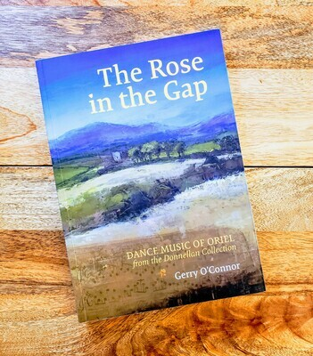 "Gerry O'Connor's ""The Rose In The Gap"""