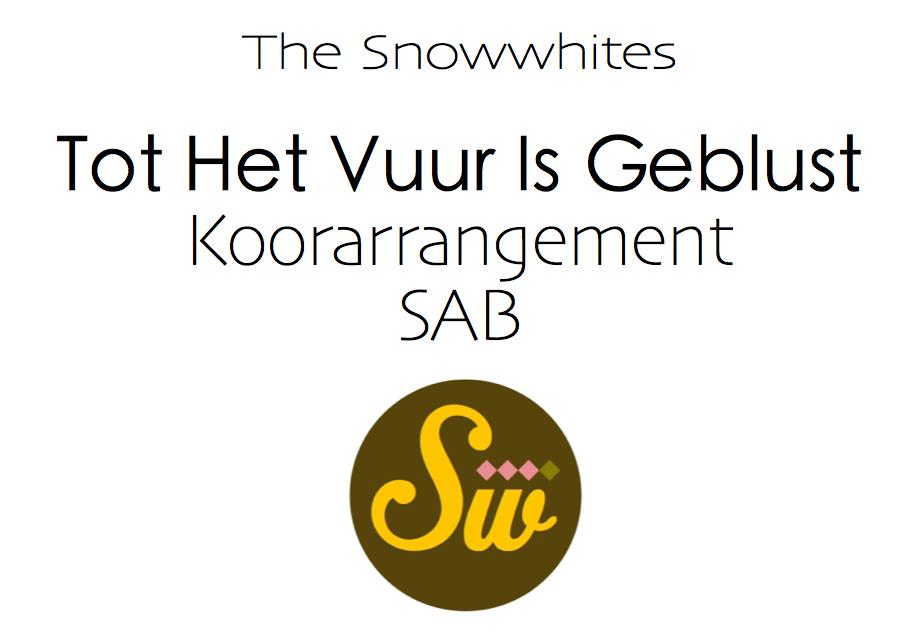 Tot Het Vuur Is Geblust - SAB - Koorarrangement