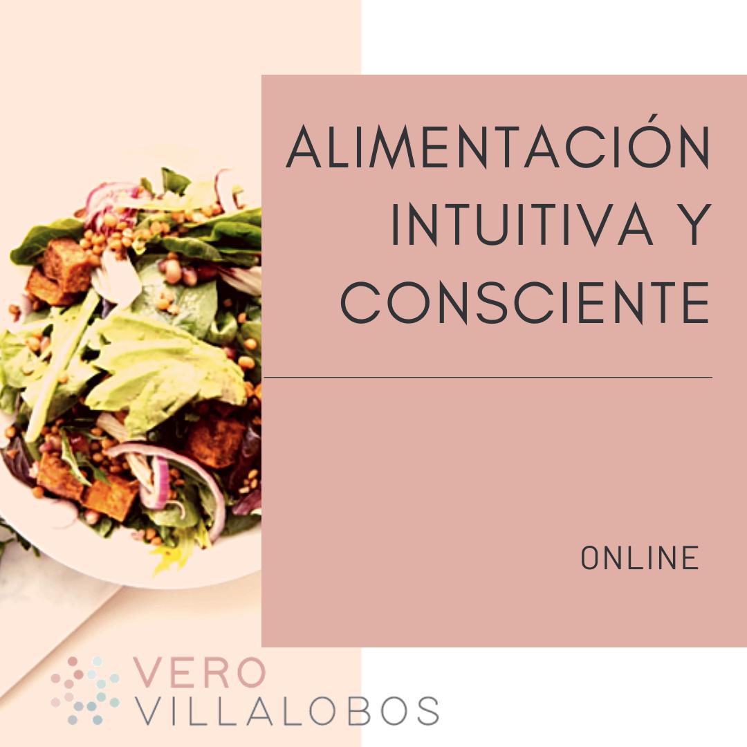 Alimentación Intuitiva y Consciente