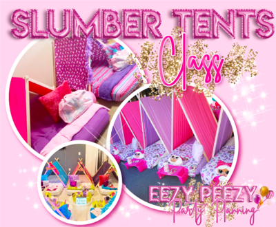 EZPZ Slumber Party Tents Class