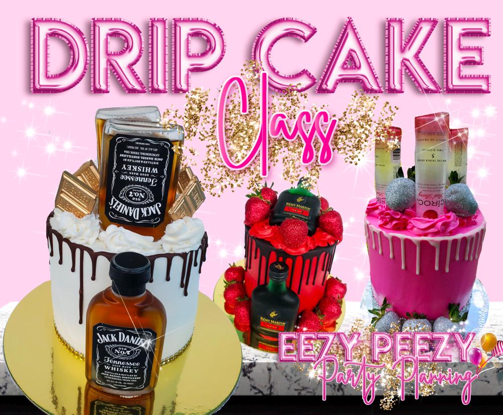 EZPZ Drip Cake Class