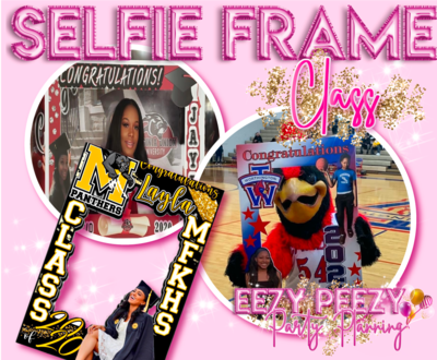 EZPZ Selfie Frame Class