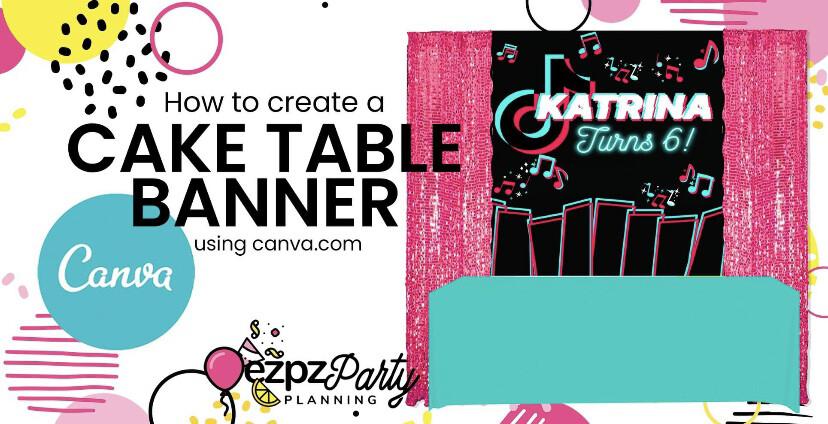Ezpz Cake Table & Floor Banner Canva