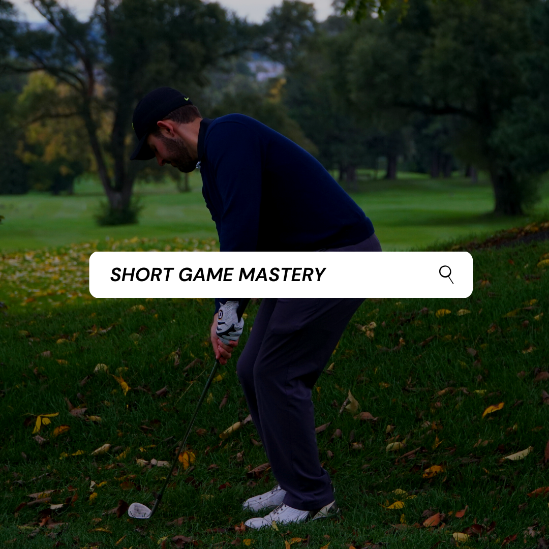 SHORT GAME MASTERY
