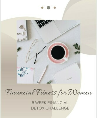 6 Week Financial Detox Ebook by Financial Fitness for women - Includes budgeting templates +tools