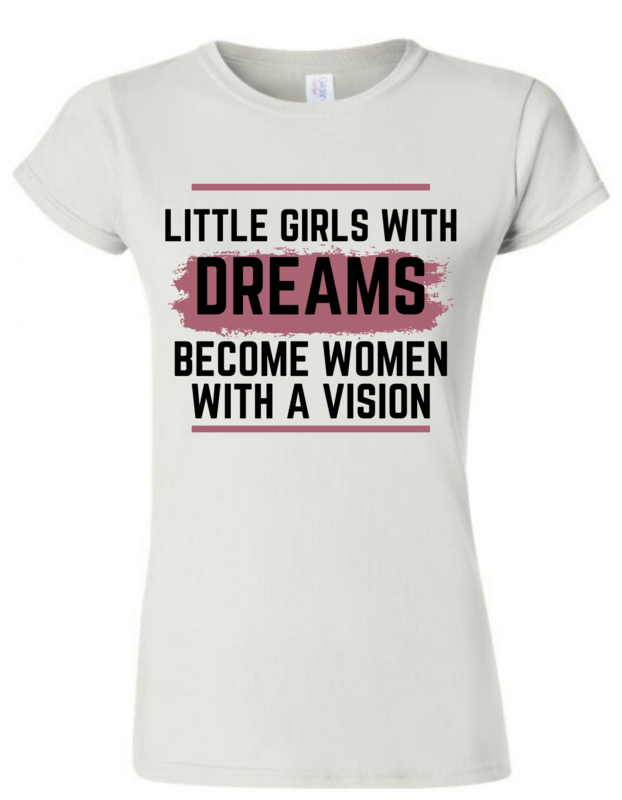 Little Girls With Dreams Shirt (Bold)