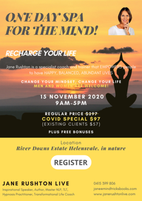 RECHARGE YOUR LIFE! One Day SPA for the MIND