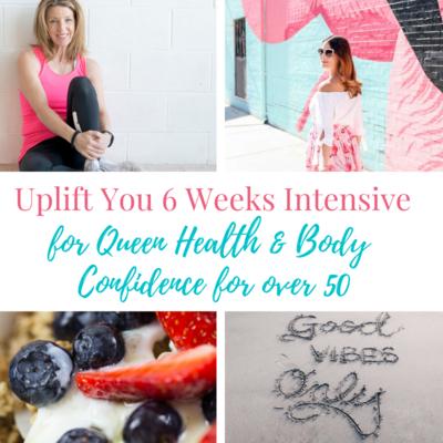 Uplift You 6 week Intensive