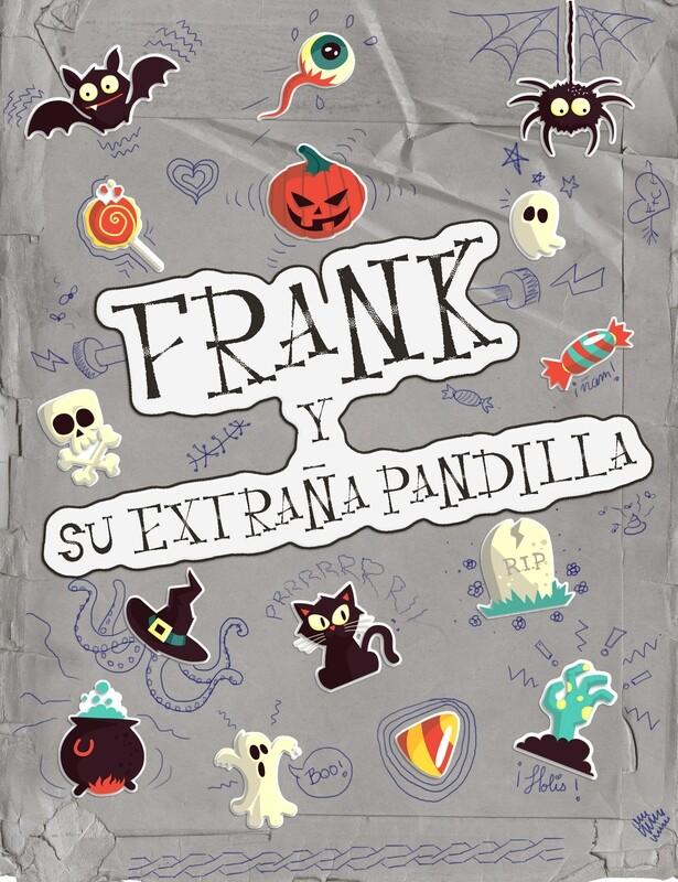 Frank y su extraña pandilla