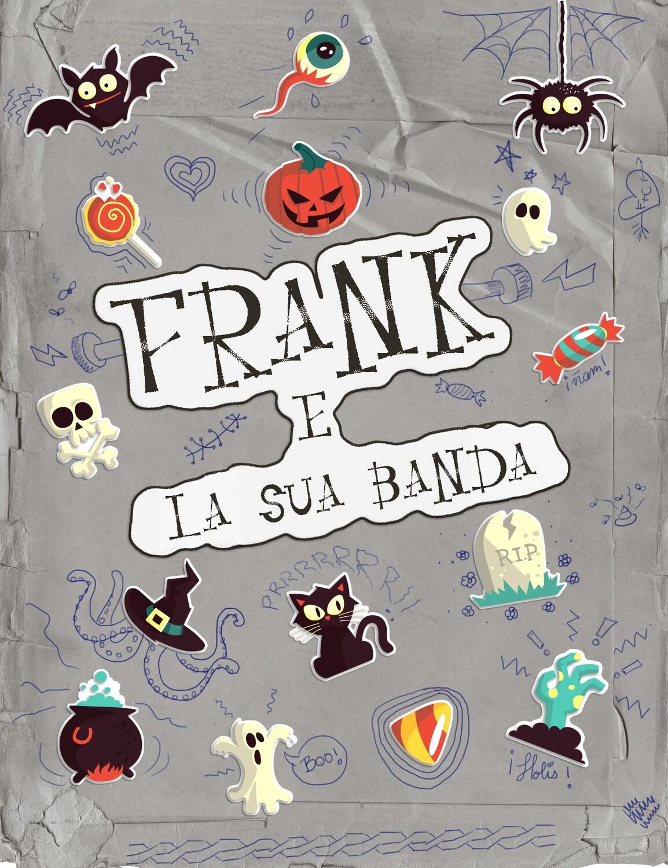 FRANK E LA SUA BANDA
