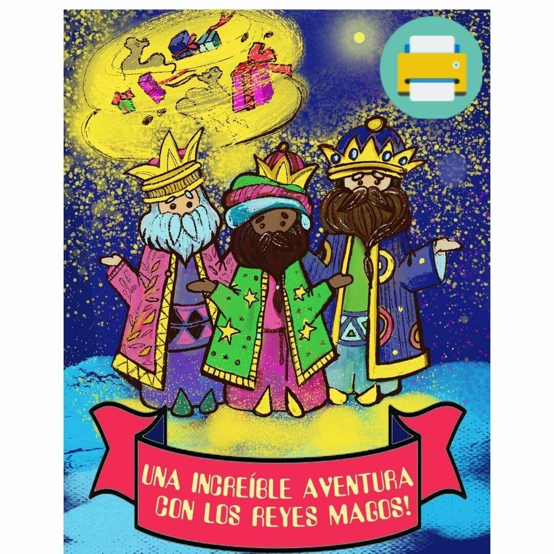 ¡Una increíble aventura con los Reyes Magos!  - Versión imprimible