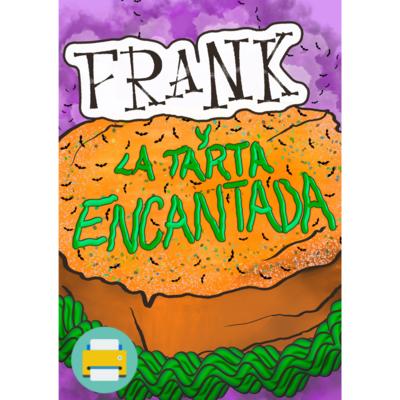 Frank y la tarta encantada