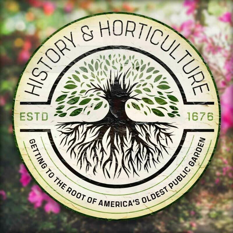 History & Horticulture March 20, 2021
