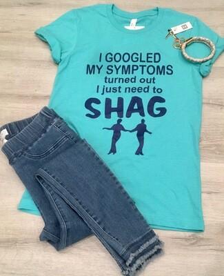 I Googled My Symptoms...Need to Shag