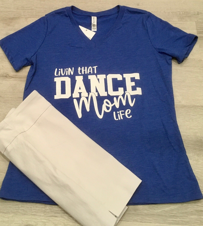 Livin that Dance Mom Life V-Neck