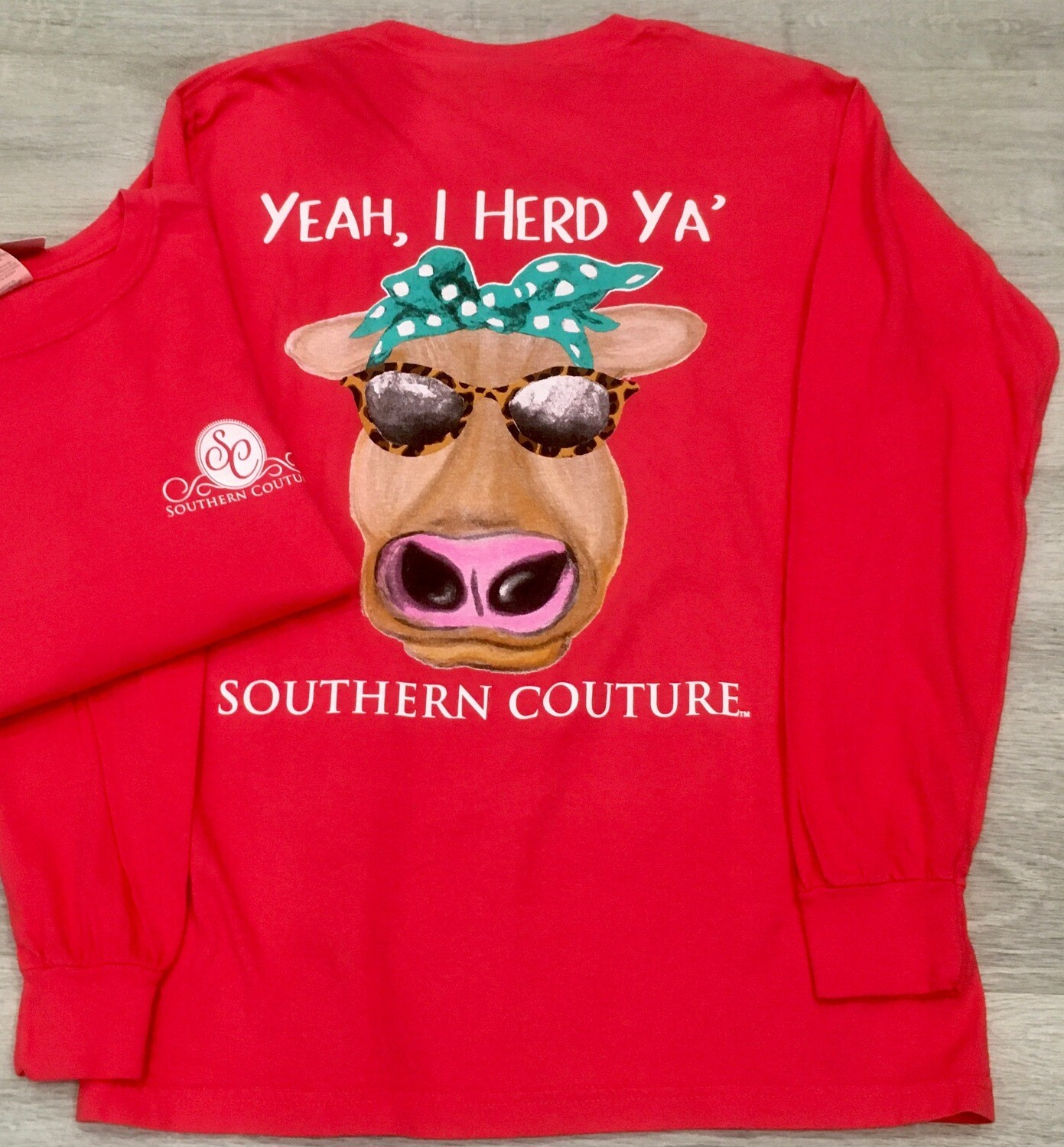 Southern Couture- Yeah, I Herd Ya L/S