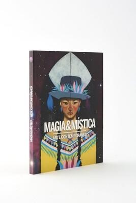 Magia & Mistica. Arte contemporaneo. Libro de arte