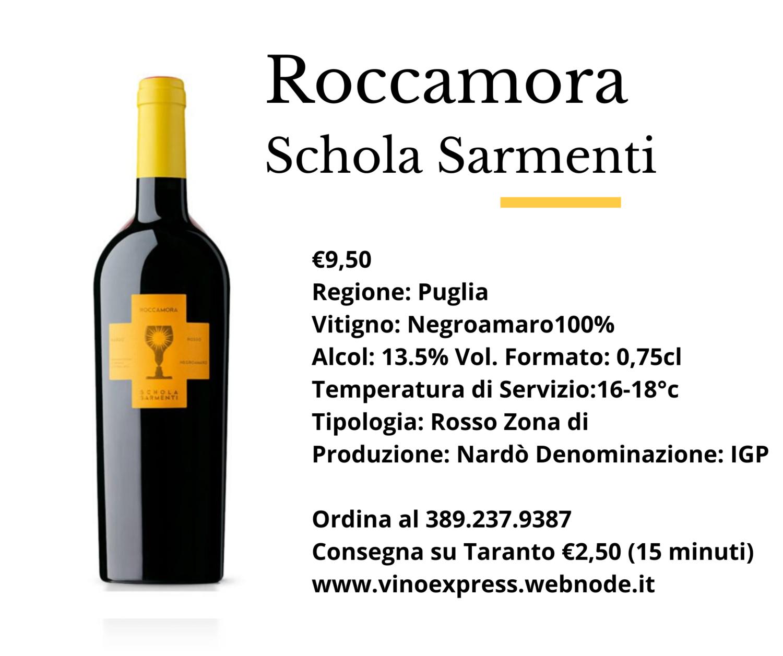 Roccamora Negroamaro Schola Sarmenti