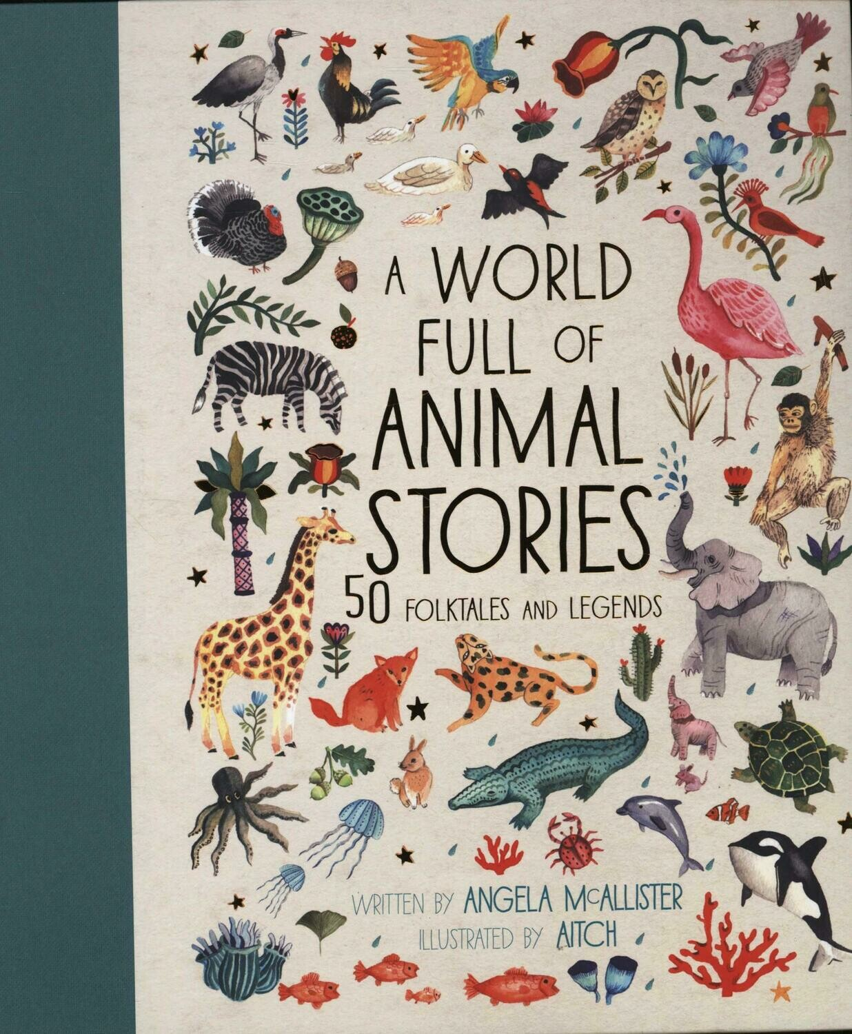 A World Full Of Animal Stories Angela Mcallister And Aitch