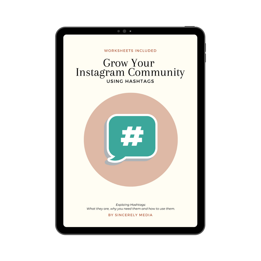Grow Your Instagram Community Using Hashtags [eBook]