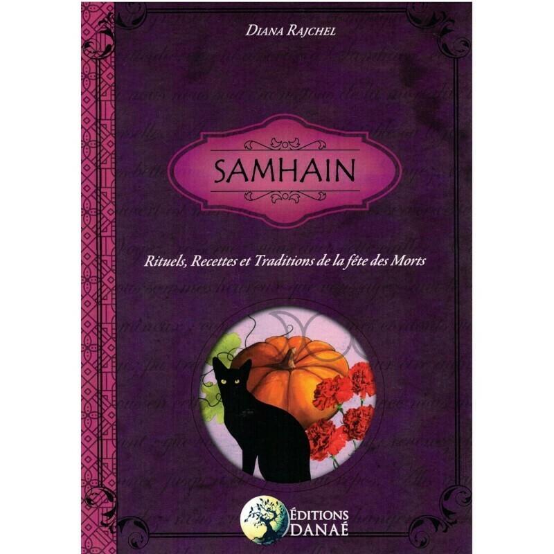 Samhain, Rituels, Recettes et traditions de la fête des morts