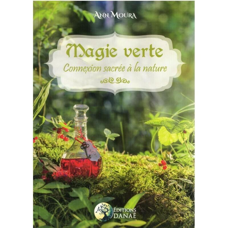 Magie verte, connexion sacrée à la nature