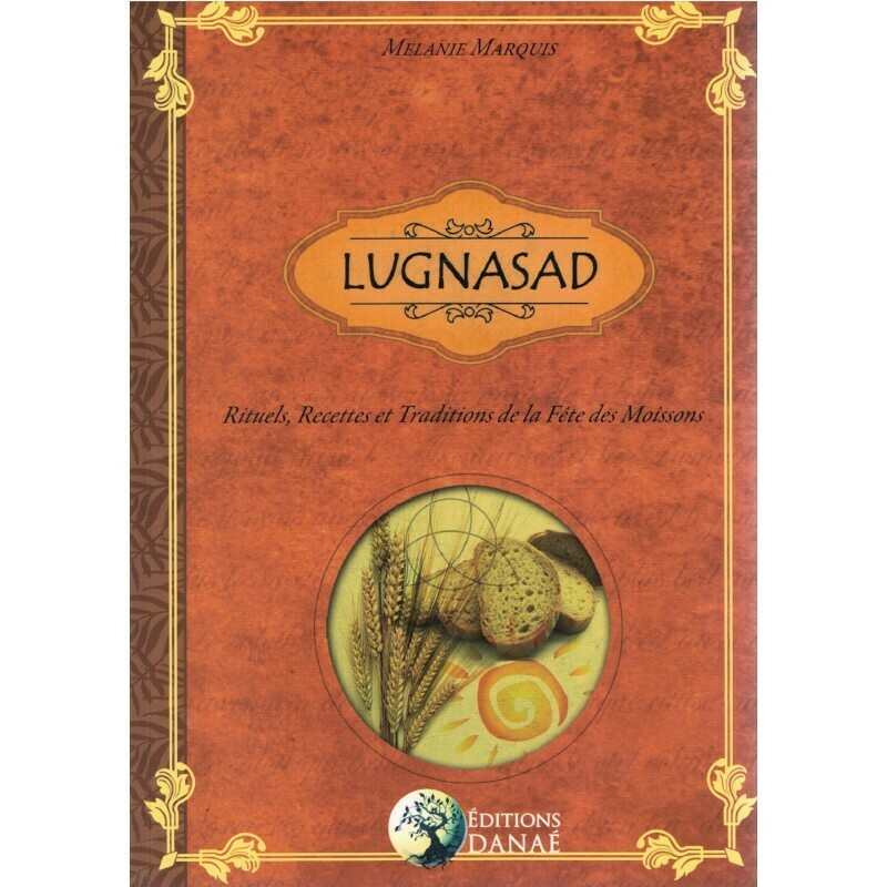 Lugnasad, Rituels, recettes et traditions de la fête des Moissons