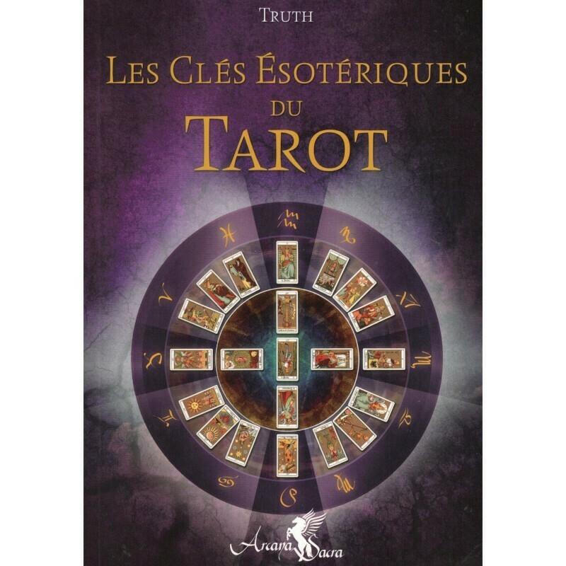 Les Clés Ésotériques du Tarot