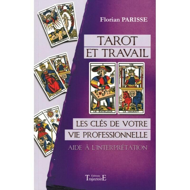 Tarot et travail, les clés de votre vie professionnelle