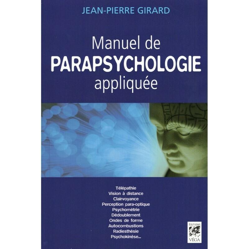 Manuel de parapsychologie appliquée