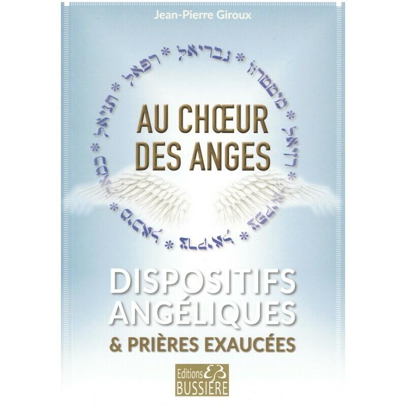 Au chœur des Anges dispositfs angélique & prières exaucées