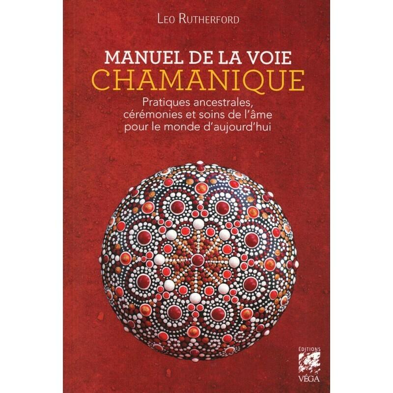 Manuel de la voie Chamanique