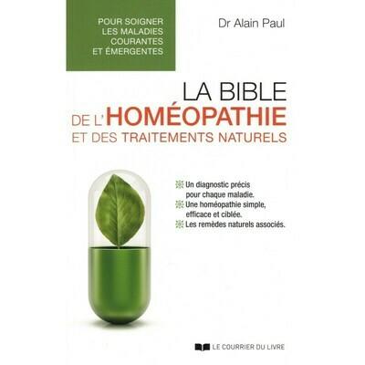 La bible de l'homéopathie et des traitements naturels