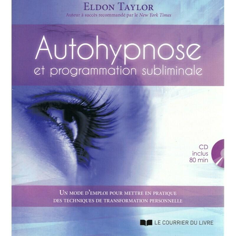 Autohypnose et programmation subliminale