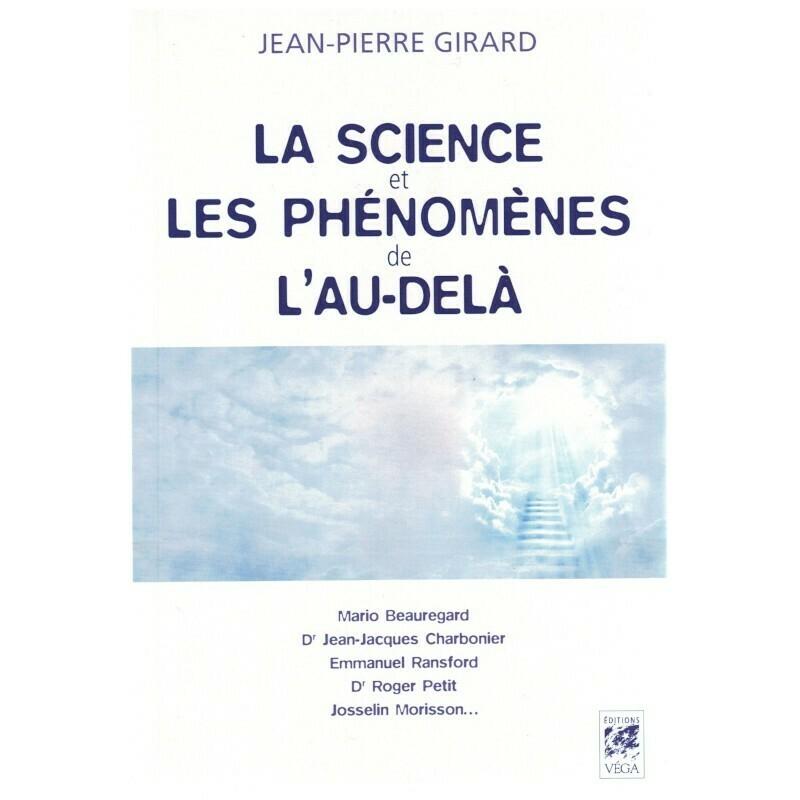 La science et les phénomènes de l'au-delà