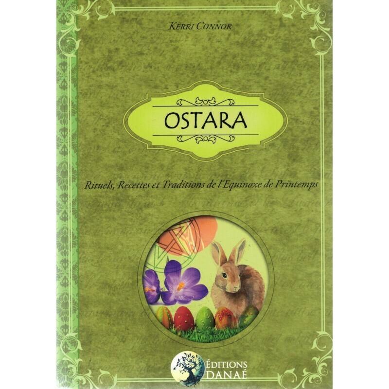 Ostara, rituels, recettes et traditions de l'Equinoxe de printemps