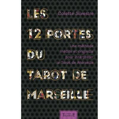 Les 12 portes du tarot de Marseille
