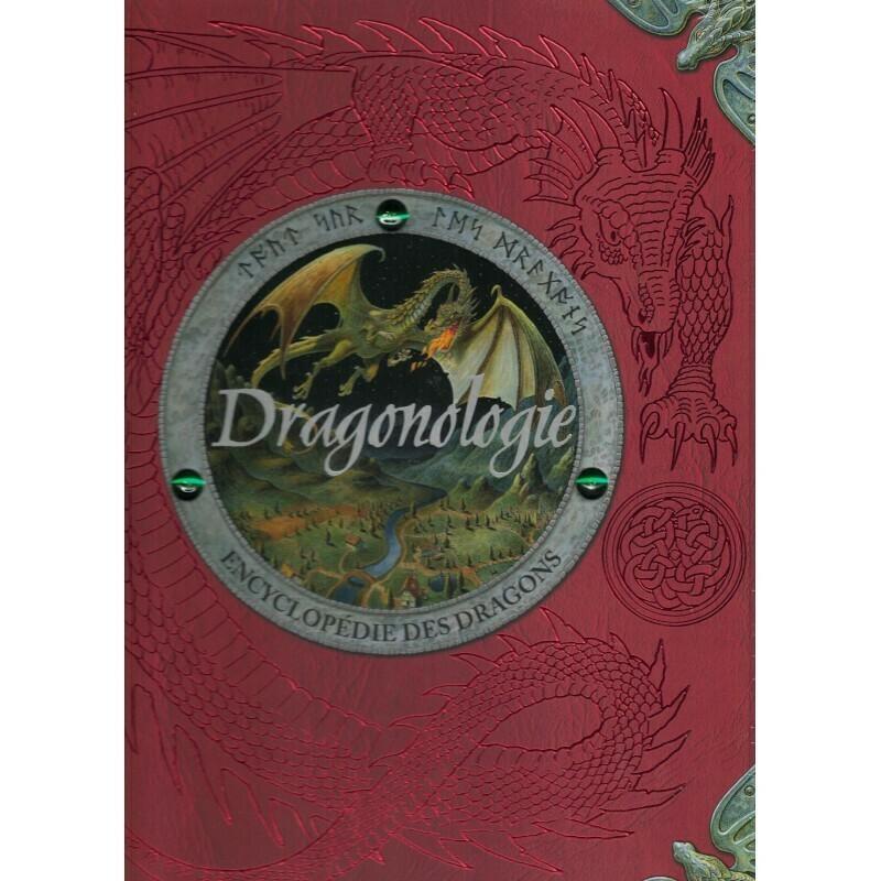 Dragonologie encyclopédie des dragons