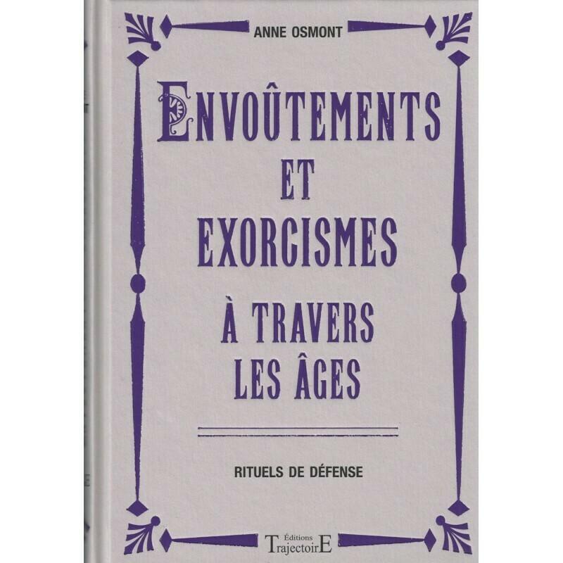 Envoûtements et exorcismes à travers les âges